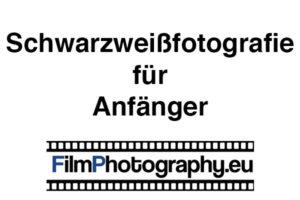 Schwarzweißfotografie für Anfänger